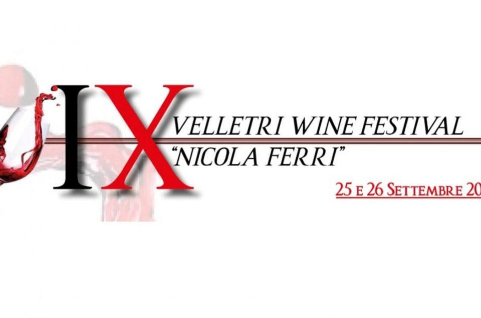 """Velletri Wine Festival """"Nicola Ferri"""" IX edizione"""